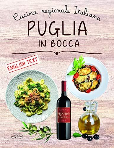 Puglia in bocca. Ediz. italiana e inglese