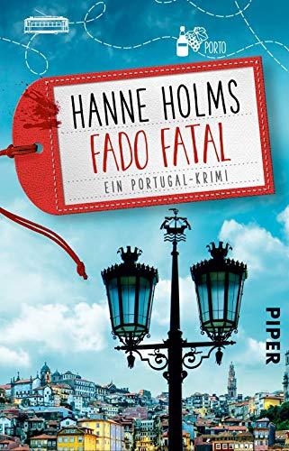 Fado fatal (Lisa Langer ermittelt 3): Ein Portugal-Krimi