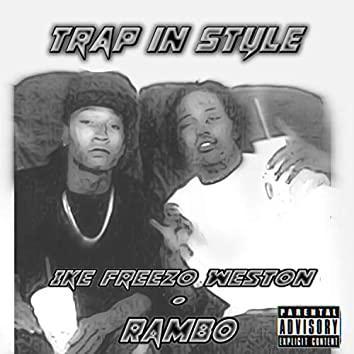 Trap in Style. (feat. Rambo)