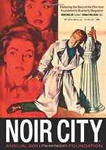 Noir City Annual #4: The Best of the NOIR CITY Magazine 2011