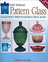 Early American Pattern Glass: Collector's Identification & Price Guide