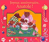 Joyeux anniversaire, Anatole !