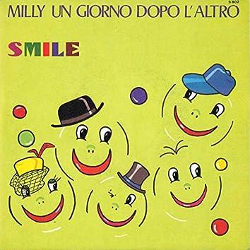 Milly un giorno dopo l'altro / Smile