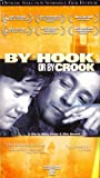 By Hook Or By Crook [VHS]