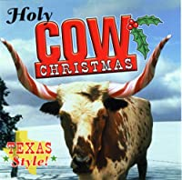 Holy Cow It's Christmas in Tex