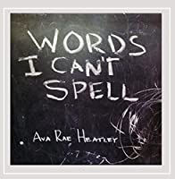 Words I Cant Spell