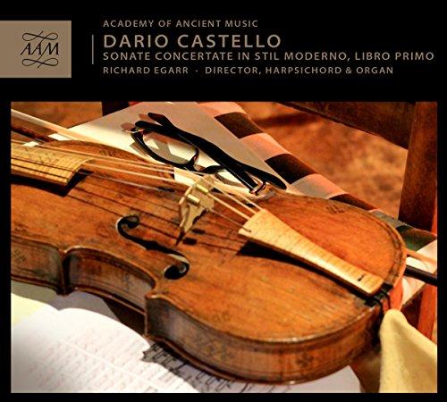 Castello:Sonata Concertate [Academy of Ancient Music , Richard Egarr] [Academy Of Ancient Music : AAM005]