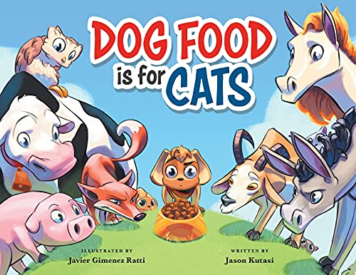 Dog Food Is For Cats