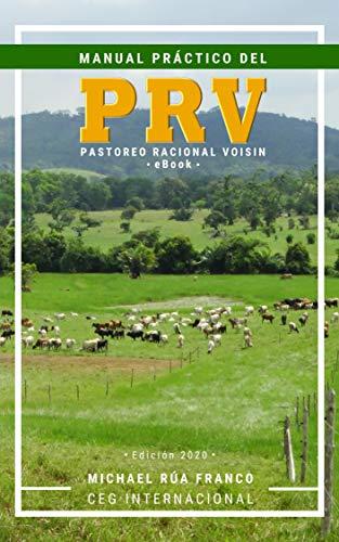 Manual Práctico del Pastoreo Racional Voisin (PRV) - Gratis.