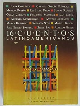 16 Cuentos Latinoamericanos 9802571903 Book Cover