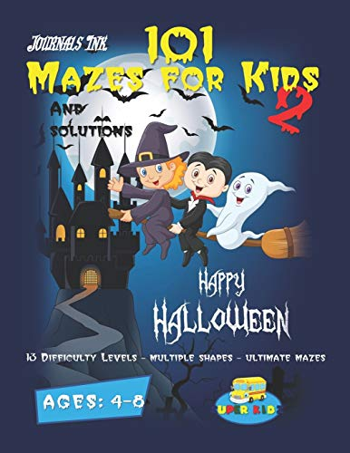 101 Mazes for Kids 2: SUPER KIDZ Brand. Children - Ages 4-8 (US Edition). Halloween custom art interior. 101 Puzzles w/ solutions - 13 Progressive ... activity time! (Maze Books for Kids, Band 2)
