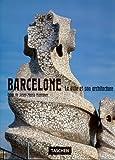 Barcelone - La ville et son architecture