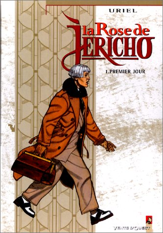 La Rose de Jéricho, tome 1 : Premier jour