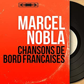 Chansons de bord françaises (Mono Version)