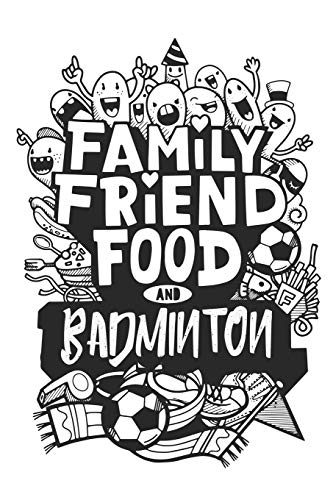 all you need is badminton tandem sport notebook Personal Diary Sports Notebook Gift: Lined Personal Diary / Sports Journals Gift, 120 Pages, 6x9, Soft Cover, Matte Finish