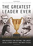 The Greatest Leader Ever: Essential Leadership Principles (The Heart of a Coach Series)