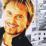 Songtexte von Nik P. - Lebenslust & Leidenschaft