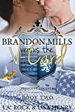 Brandon Mills versus the V-Card (Prescott College Book 2)