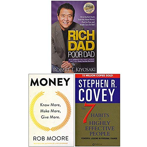 Rich Dad Poor Dad, Money Know More, Make More, Give More, The 7 Habits of Highly Effective People 3 Books Collection Se