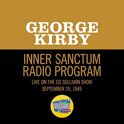 Inner Sanctum Radio Program (Live On The Ed Sullivan Show, September 25, 1949)