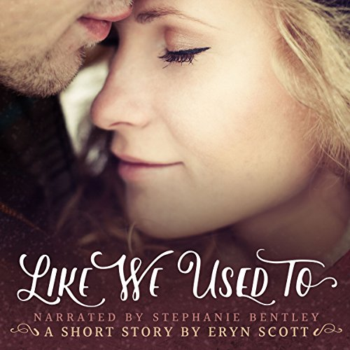 Like We Used To: A Short Story                   De :                                                                                                                                 Eryn Scott                               Lu par :                                                                                                                                 Stephanie Bentley                      Durée : 1 h et 3 min     Pas de notations     Global 0,0
