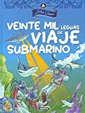 Veinte mil leguas De Viaje Submarino (Clásicos juveniles)