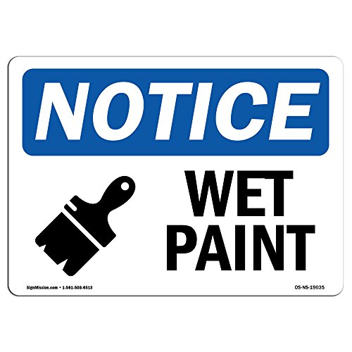 OSHA Notice Signs - Wet Paint Sign with Symbol | Vinyl Label Decal | Protect Your Business, Construction Site, Warehouse | Made in The USA