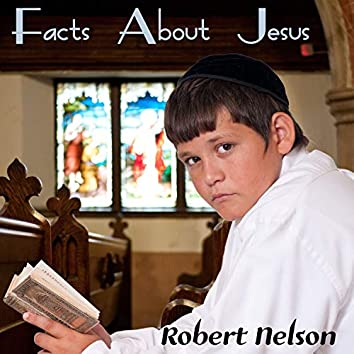 Facts About Jesus