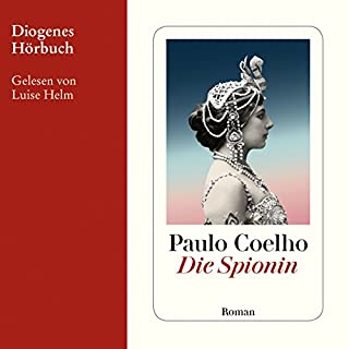 Die Spionin                   Autor:                                                                                                                                 Paulo Coelho                               Sprecher:                                                                                                                                 Luise Helm                      Spieldauer: 3 Std. und 23 Min.     110 Bewertungen     Gesamt 4,2