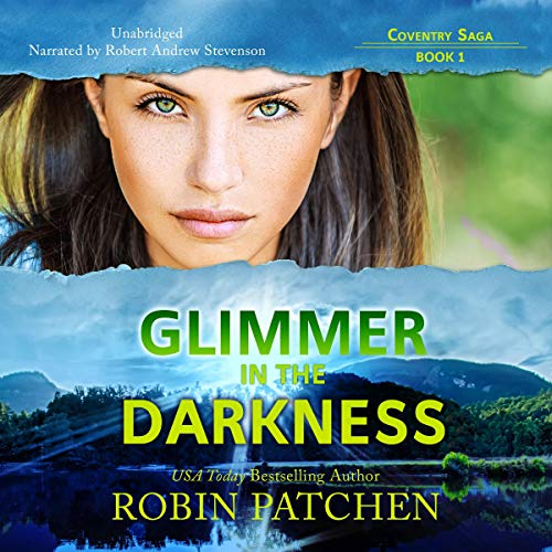 Glimmer in the Darkness Audiobook By Robin Patchen cover art