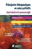 Principales thérapeutiques en soins palliatifs chez l'adulte et la personne âgée