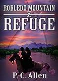 Refuge (Robledo Mountain Book 2)