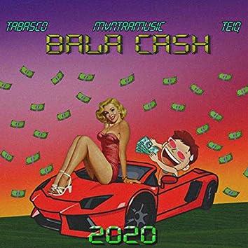 Bala Cash (feat. mvntramusic, teiq)