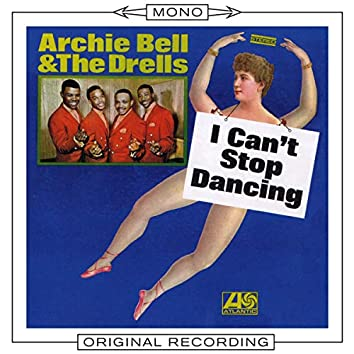 I Can't Stop Dancing (Mono)