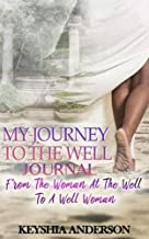 My Journey to the Well Journal