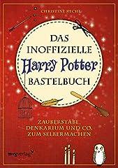 Das inoffizielle Harry-Potter-Bastelbuch: Zauberstäbe, Denkarium