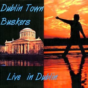 Dublin Town Buskers - Live In Dublin