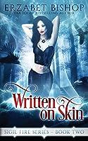 Written On Skin (Sigil Fire)