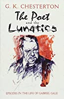 The Poet and the Lunatics: Episodes in the Life of Gabriel Gale (Dover Books on Literature & Drama)