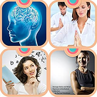 Stronger Body and Mind - Hypnosis & Meditation Collection cover art