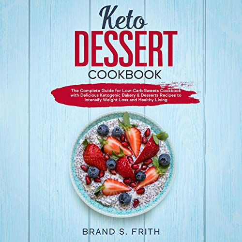 Keto Dessert Cookbook cover art