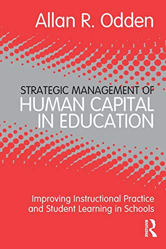 Strategic Management of Human Capital in Education:...