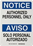 Brady 38612 10' Width x 14' Height B-401 Plastic, Blue and Black on White Bilingual Sign, English and Spanish, Header 'Notice/Aviso', Legend 'Authorized Personnel Only/Solo Personal Autorizado'