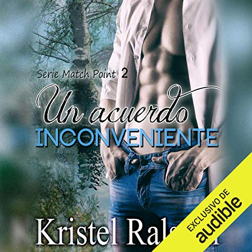 Un acuerdo inconveniente [An Inconvenient Agreement] audiobook cover art