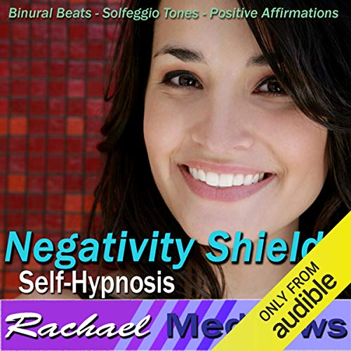 Negativity Shield Hypnosis audiobook cover art