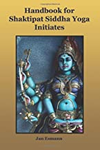 Handbook for Shaktipat Siddhayoga Initiates