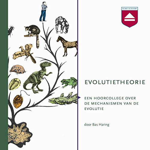 Evolutietheorie: Een hoorcollege over de mechanismen van de evolutie audiobook cover art
