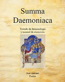 Summa Daemoniaca: Tratado de Demonología y Manual de Exorcistas (Spanish Edition)