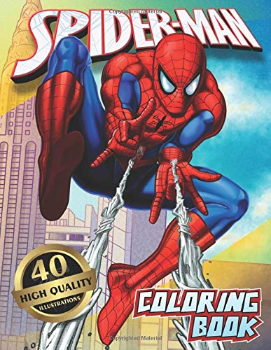 Spider-Man Coloring Book: 40 Artistic Ilustrations for Kids of All Ages (Unofficial Coloring Book)