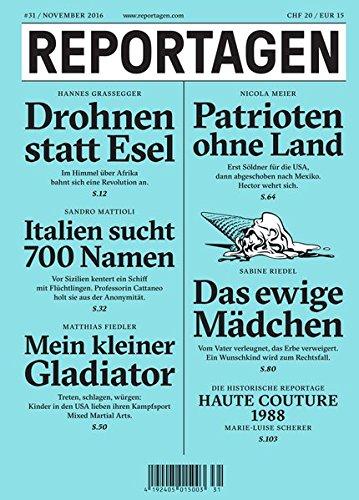 Reportagen #31: Das unabhängige Magazin für erzählte Gegenwart